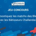 Jeu-concours Coupe du Monde 2018 avec les Bâtisseurs Challandais